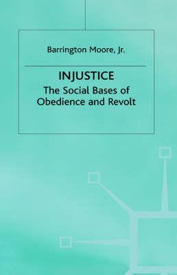 Injustice by Barrington Moore, Jr.