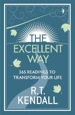 Excellent Way by R. T. Kendall