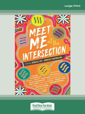 Meet me at the Intersection by Rebecca Lim and Ambelin Kwaymullina