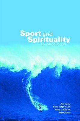 Sport and Spirituality by Jim Parry