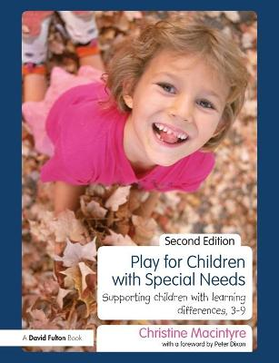 Play for Children with Special Needs by Christine Macintyre
