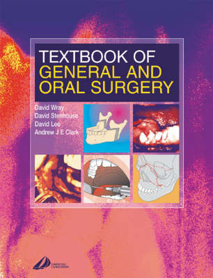 Textbook of General and Oral Surgery by David Wray