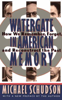Watergate In American Memory book