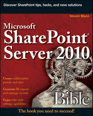 Microsoft SharePoint Server 2010 Bible by Philip Rowe
