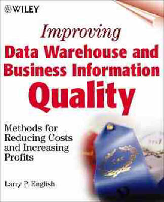 Improving Data Warehouse and Business Information Quality book