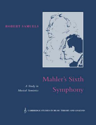 Mahler's Sixth Symphony by Robert Samuels