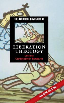 The Cambridge Companion to Liberation Theology by Christopher Rowland