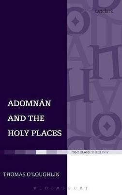Adomnan and the Holy Places book