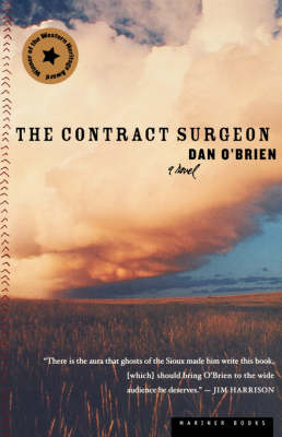 The Contract Surgeon by Dan O'Brien