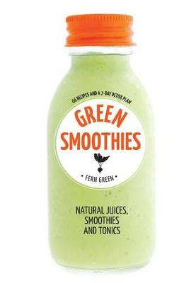 Hachette Healthy Living: Green Smoothies by Fern Green