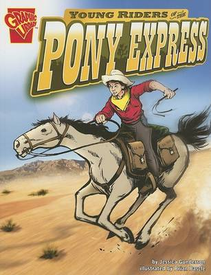 Young Riders of the Pony Express by ,Jessica Gunderson
