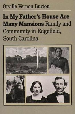 In My Father's House Are Many Mansions by Orville Vernon Burton