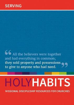 Holy Habits: Serving by Andrew Roberts