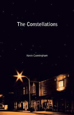 The Constellations by Kevin Cunningham