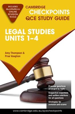 Cambridge Checkpoints QCE Legal Studies Units 1-4 by Amy Thompson
