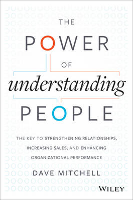 Power of Understanding People by Dave Mitchell