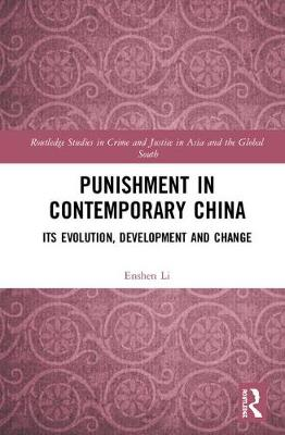 Punishment in Contemporary China by Enshen Li