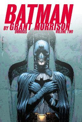Batman by Grant Morrison Omnibus Volume 2 by Grant Morrison