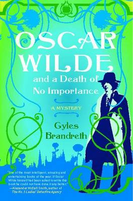 Oscar Wilde and a Death of No Importance book