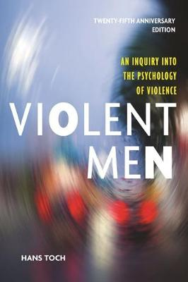 Violent Men by Hans Toch