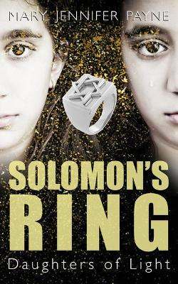 Solomon's Ring by Mary Jennifer Payne