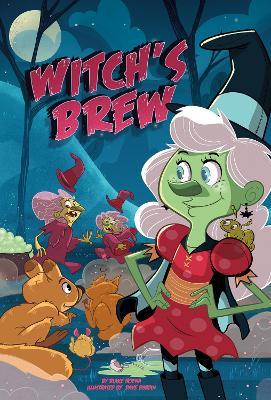Witch's Brew by Blake Hoena