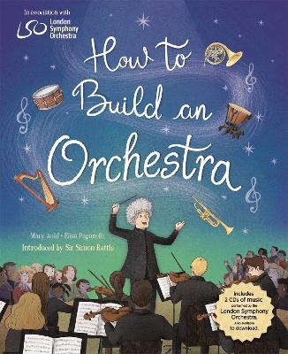 How to Build an Orchestra by Mary Auld