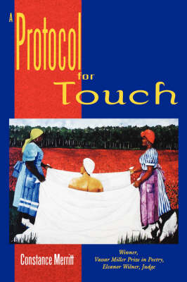 A Protocol for Touch by Constance Merritt