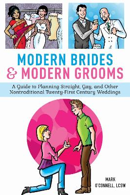 Modern Brides & Modern Grooms by Mark O'Connell