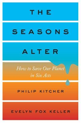 The Seasons Alter by Philip Kitcher