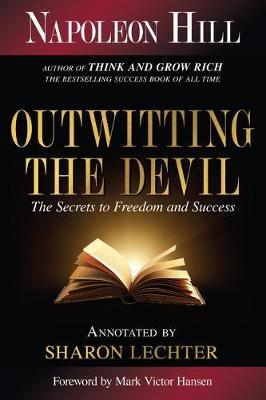 Outwitting the Devil: The Secret to Freedom and Success book
