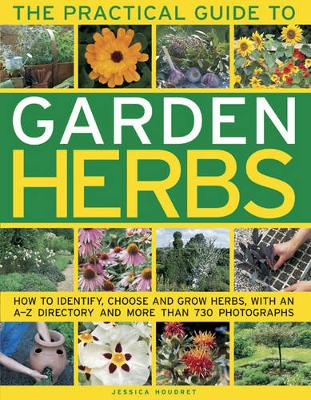 Practical Guide to Garden Herbs by Houdret Jessica