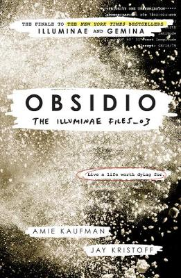 Obsidio - the Illuminae files part 3 by Amie Kaufman