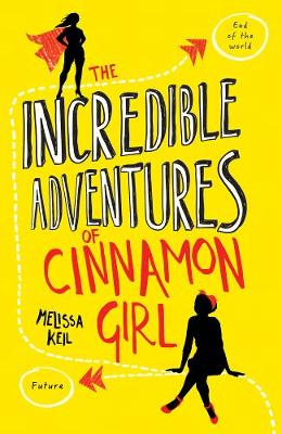 Incredible Adventures of Cinnamon Girl book