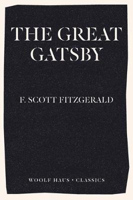 The Great Gatsby by F Scott Fitzgerald