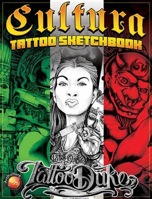 Cultura Tattoo Sketchbook by Tattoo Duke