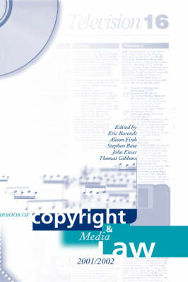 Yearbook of Copyright and Media Law, Volume VI 2001-02 by Professor Eric Barendt