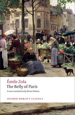 The Belly of Paris by Emile Zola