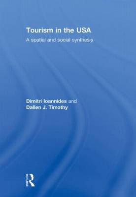Tourism in the USA by Dimitri Ioannides