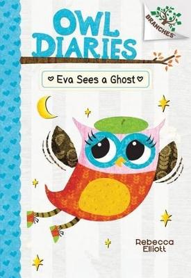 Eva Sees a Ghost by ,Rebecca Elliott