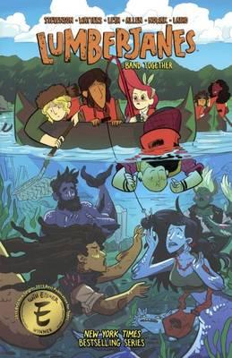 Lumberjanes Band Together by Noelle Stevenson