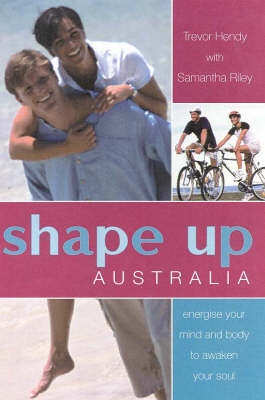Shape up Australia by Trevor Hendy