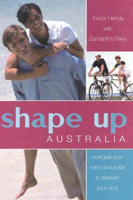 Shape up Australia by Trevor Hendy