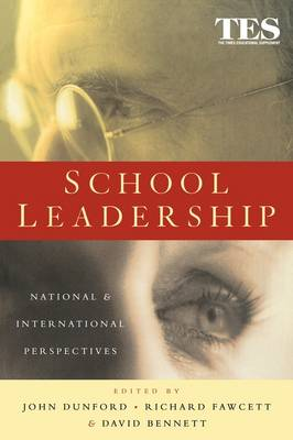 School Leadership: National and International Perspectives by David Bennett
