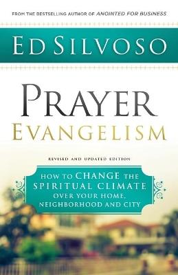 Prayer Evangelism by Ed Silvoso