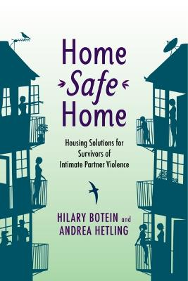 Home Safe Home by Hilary Botein
