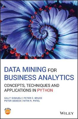 Data Mining for Business Analytics: Concepts, Techniques and Applications in Python by Galit Shmueli
