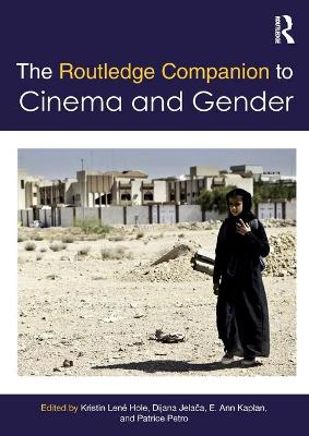 The Routledge Companion to Cinema & Gender book