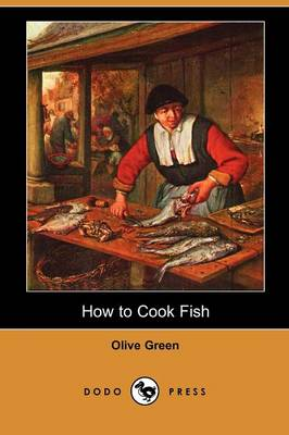 How to Cook Fish (Dodo Press) by Olive Green