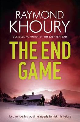 End Game by Raymond Khoury